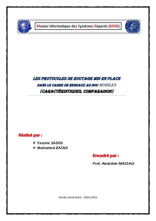Les protocoles de routage mis en place         DANS LE CADRE DE RESEAUX AD HOC mobiles          (caractéristiques, compara...
