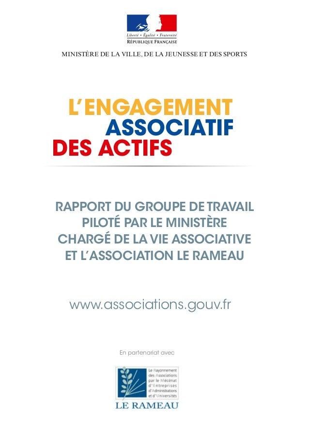 Ministère de la Ville, de la Jeunesse et des Sports  L'engagement  des actifs  associatif  Rapport du groupe de travail  p...