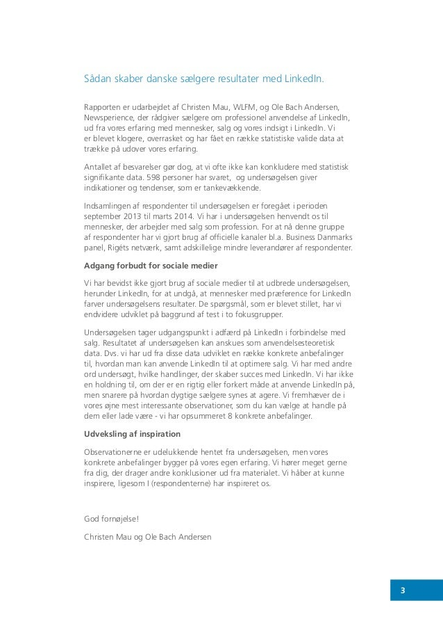 3 Sådan skaber danske sælgere resultater med LinkedIn. Rapporten er udarbejdet af Christen Mau, WLFM, og Ole Bach Andersen...