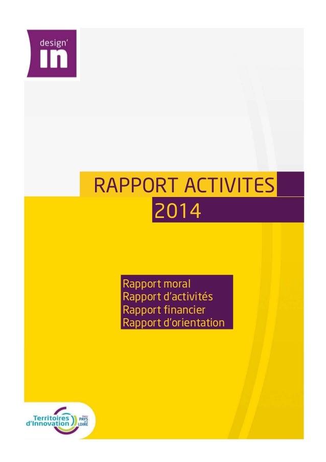 RAPPORT ACTIVITES    2014  Rapport moral  Rapport d'activités  Rapport financier  Rapport d'orientation