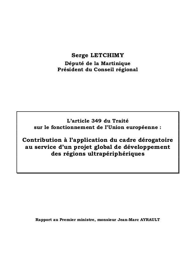 Serge LETCHIMYDéputé de la MartiniquePrésident du Conseil régionalL'article 349 du Traitésur le fonctionnement de l'Union ...