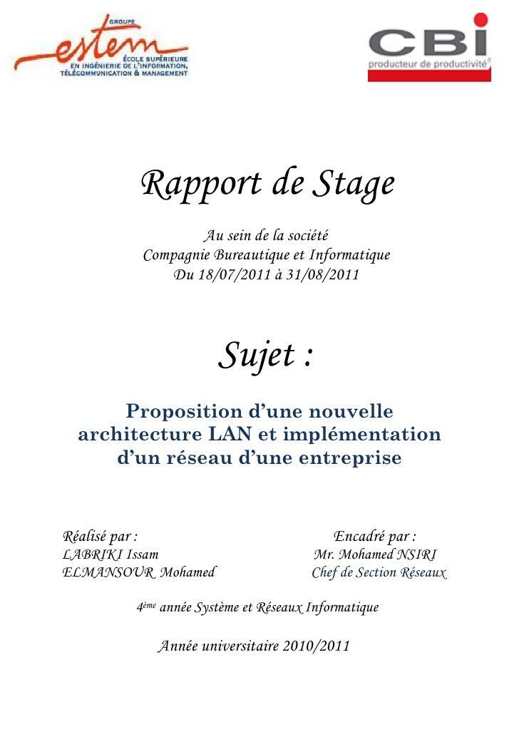 Rapport de Stage                        Au sein de la société                Compagnie Bureautique et Informatique        ...
