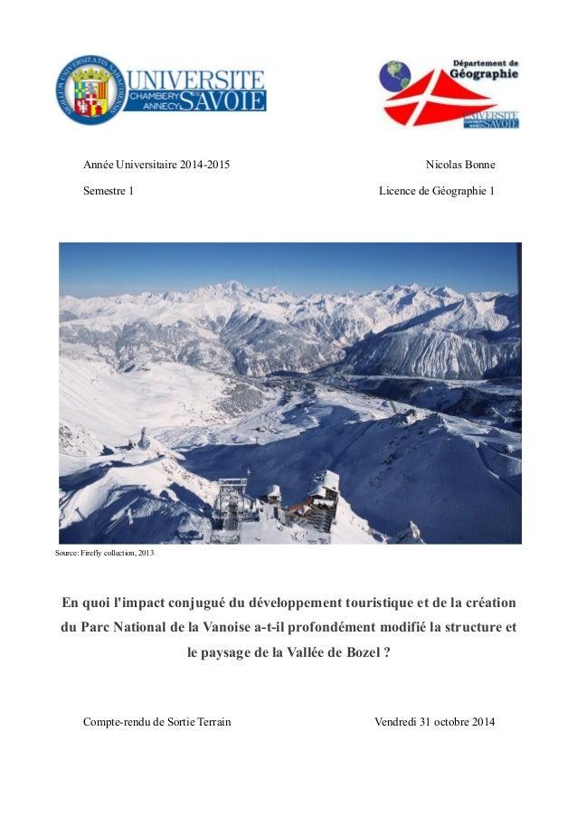 Année Universitaire 2014-2015 Nicolas Bonne Semestre 1 Licence de Géographie 1 Source: Firefly collection, 2013 En quoi l'...