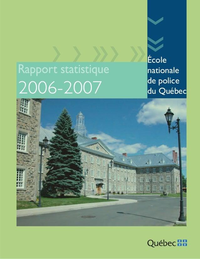Rapport statistique  2006-2007  École nationale de police du Québec