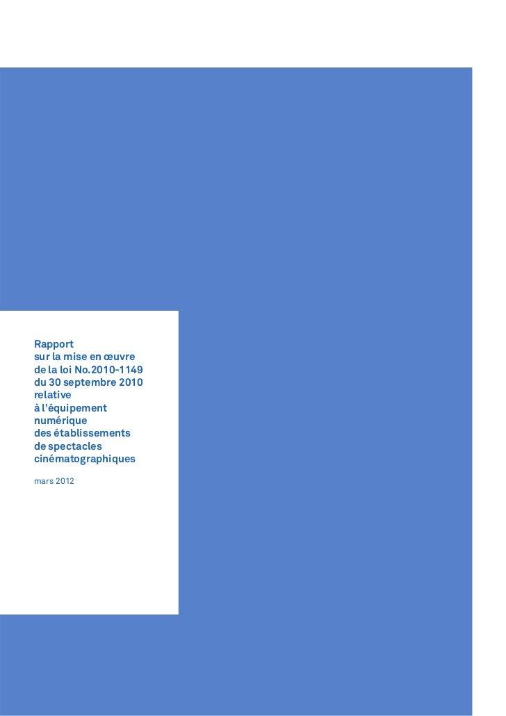 Rapportsur la mise en œuvrede la loi No.2010-1149du 30 septembre 2010relativeà l'équipementnumériquedes établissementsde s...