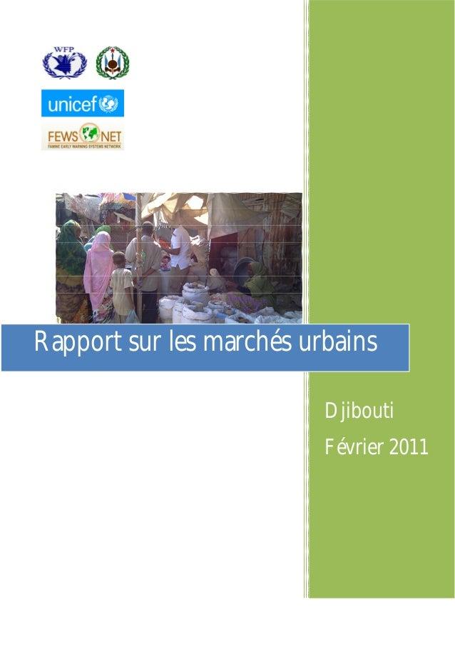 Djibouti Février 2011 Rapport sur les marchés urbains