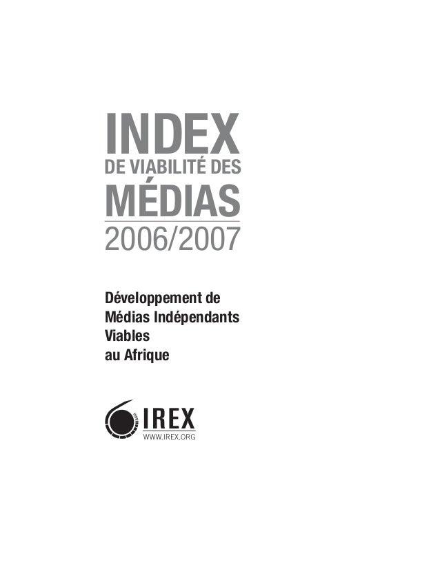 Développement de Médias Indépendants Viables au Afrique INDEXDE VIABILITÉ DES MÉDIAS 2006/2007