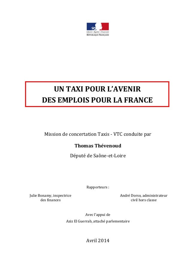 UN TAXI POUR L'AVENIR DES EMPLOIS POUR LA FRANCE Mission de concertation Taxis - VTC conduite par Thomas Thévenoud Député ...