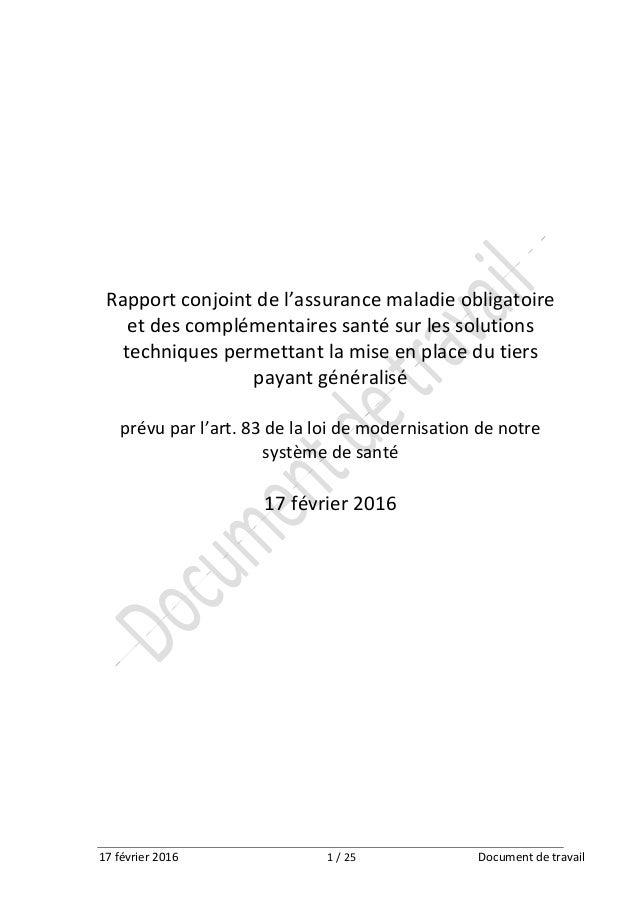 17 février 2016 1 / 25 Document de travail Rapport conjoint de l'assurance maladie obligatoire et des complémentaires sant...
