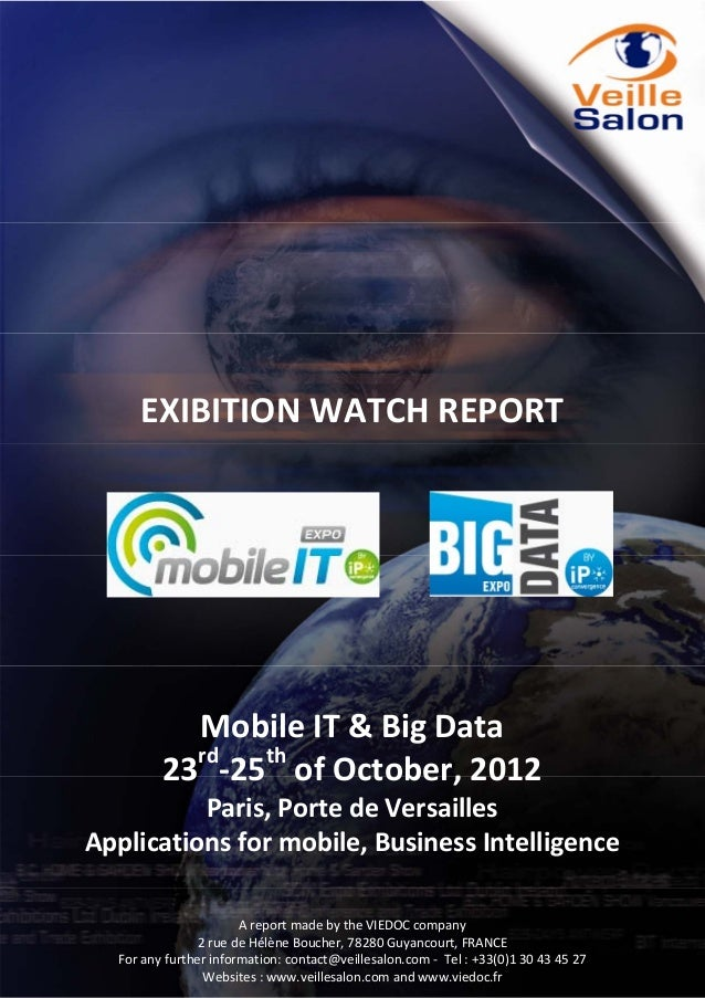 EXIBITION WATCH REPORT                Mobile IT & Big Data                rd  th             23 ‐25  of Octob...