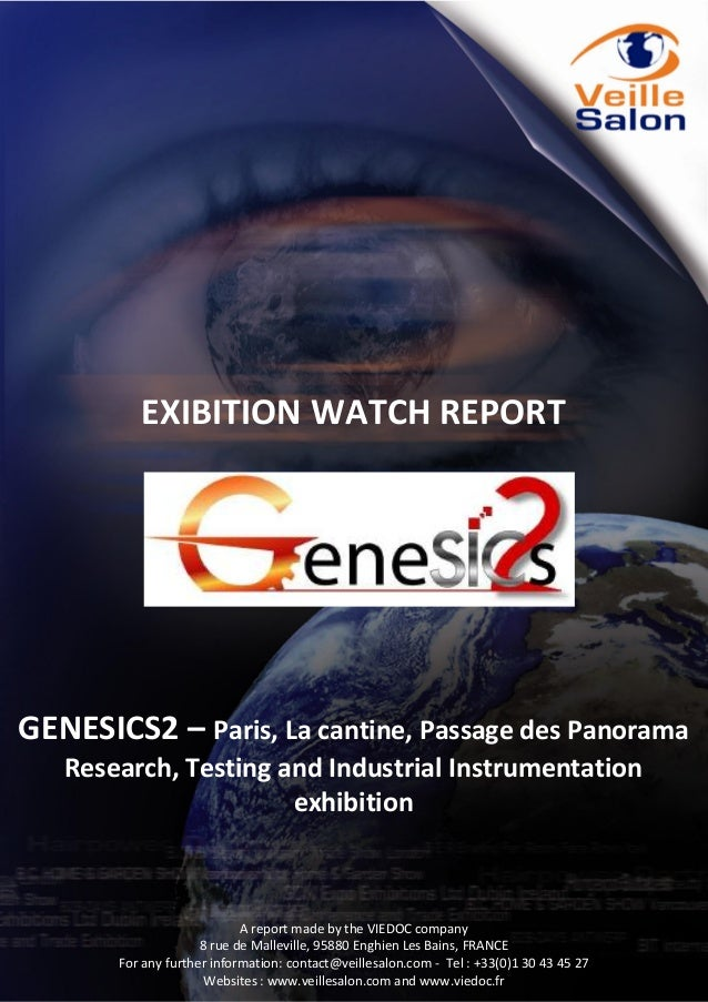 EXIBITION WATCH REPORT  GENESICS2 – Paris, La cantine, Passage des Panorama Research, Testing and Industrial Instrumentati...