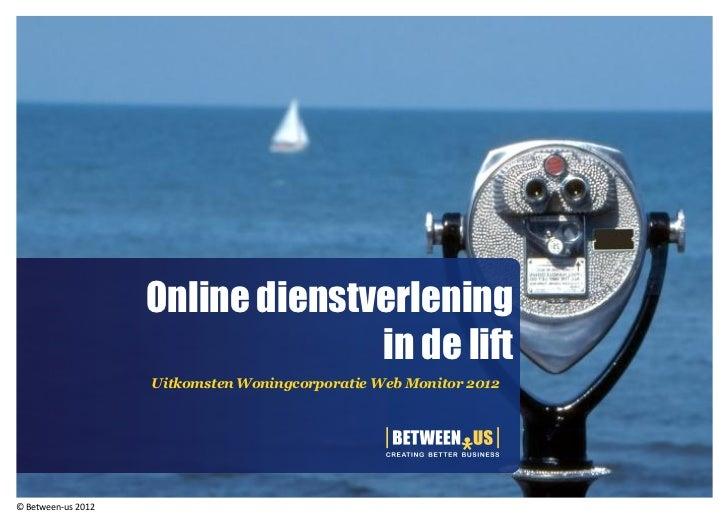 Online dienstverlening                                  in de lift                    Uitkomsten Woningcorporatie Web Moni...