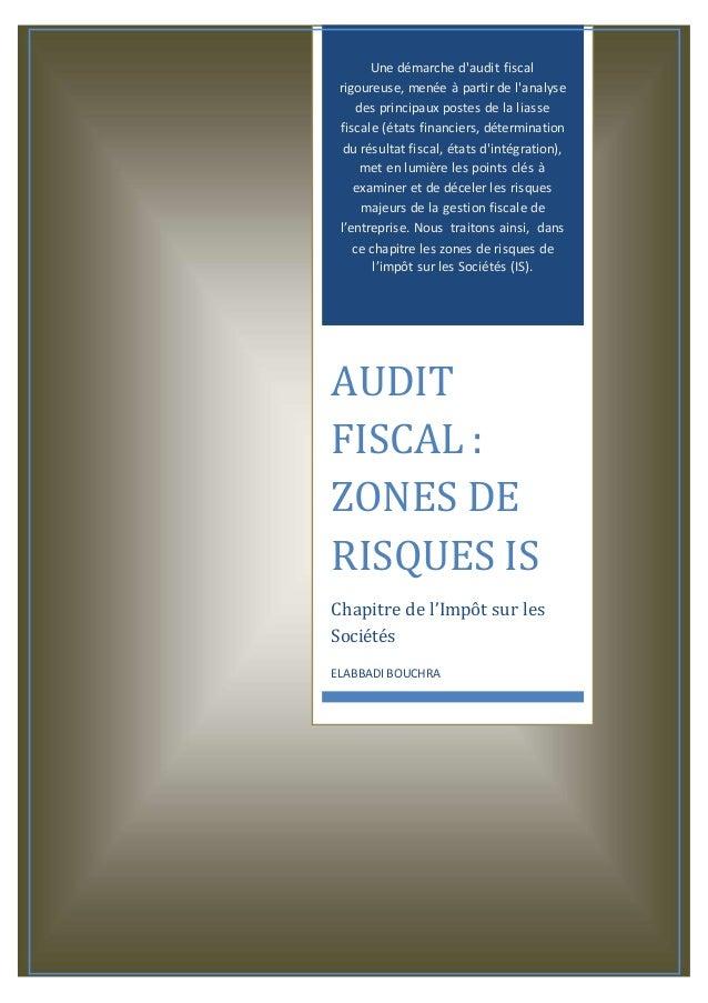 i  0  Rapport sur l'audit de l'IS ENCGT 2012-2013  Une démarche d'audit fiscal  rigoureuse, menée à partir de l'analyse  d...