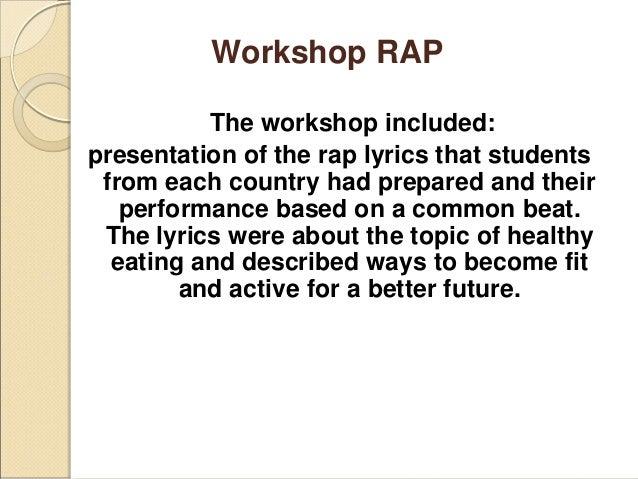 Rap workshop Slide 2