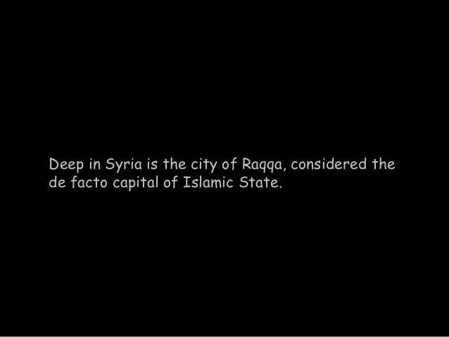 Raqqa: The Islamic State Capital Slide 2