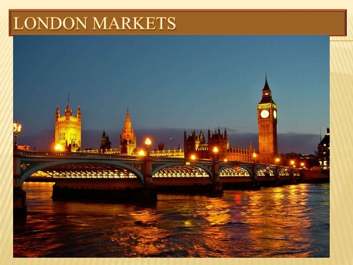 London Markets<br />