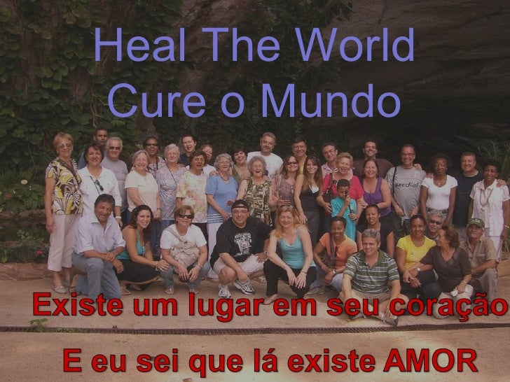 Heal The World  Cure o Mundo