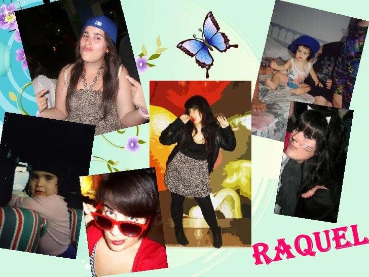 RAQUEL<br />