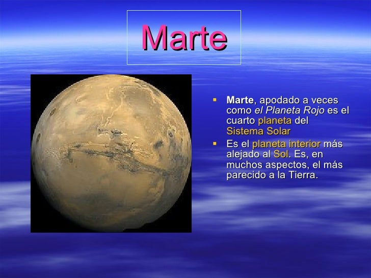 Marte <ul><li>Marte , apodado a veces como  el Planeta Rojo  es el cuarto  planeta  del  Sistema Solar   </li></ul><ul><li...