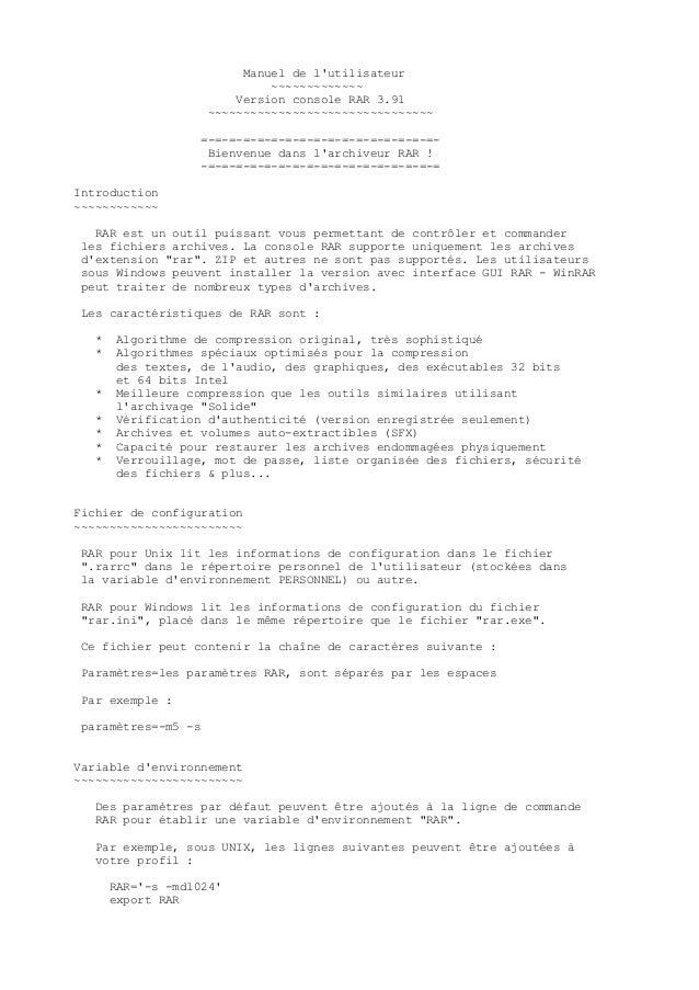 Manuel de lutilisateur                             ~~~~~~~~~~~~~                        Version console RAR 3.91          ...
