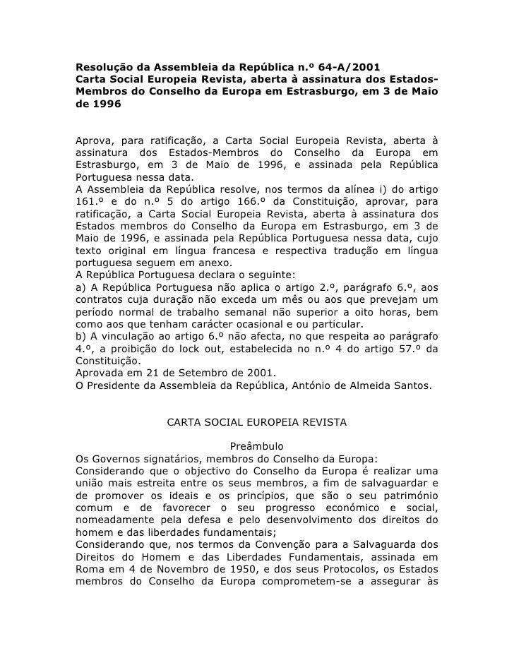 Resolução da Assembleia da República n.º 64-A/2001 Carta Social Europeia Revista, aberta à assinatura dos Estados- Membros...