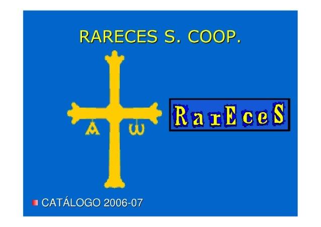 RARECES S.  COOP.   n CATÁLOGO 2000-07
