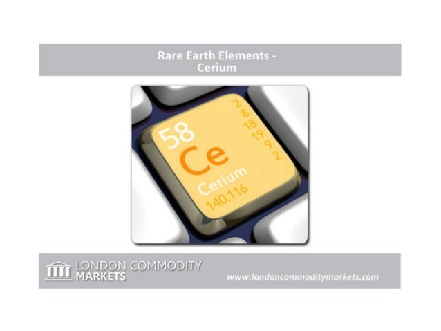 Rare Earth Elements - Cerium