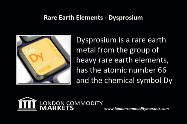 Rare Earth Investments - Dysprosium Slide 2