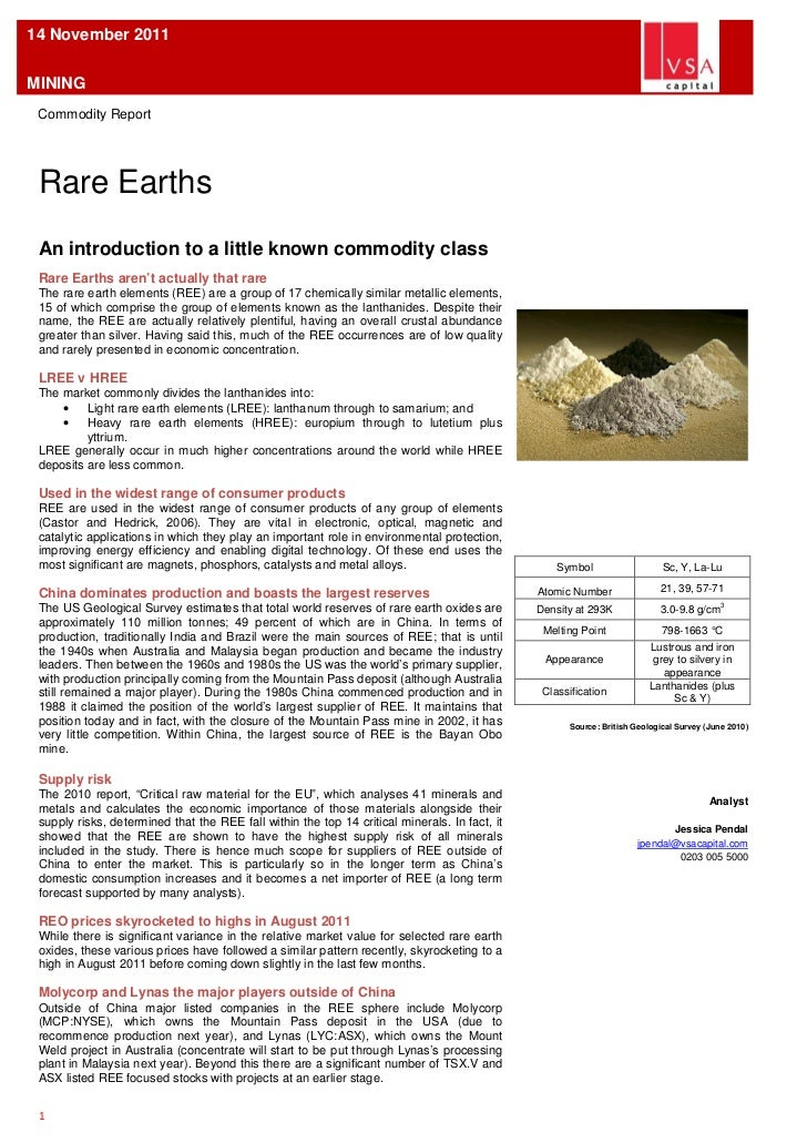 14 November 2011MINING Commodity Report Rare Earths An introduction to a little known commodity class Rare Earths aren't a...