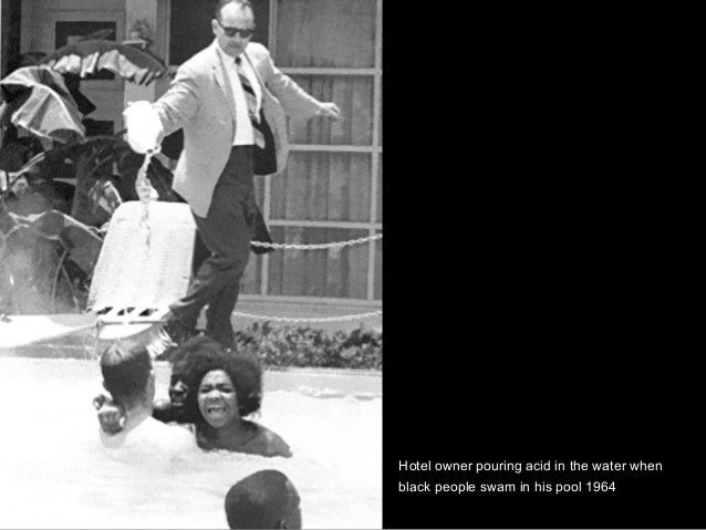 Hotel owner pouring acid in the water when black people swam in his pool 1964