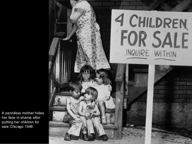 A penniless mother hides her face in shame after putting her children for sale Chicago 1948