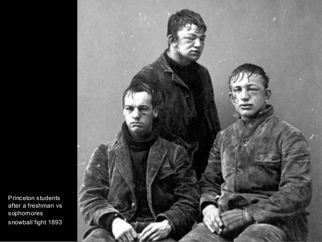 Princeton students after a freshman vs sophomores snowball fight 1893