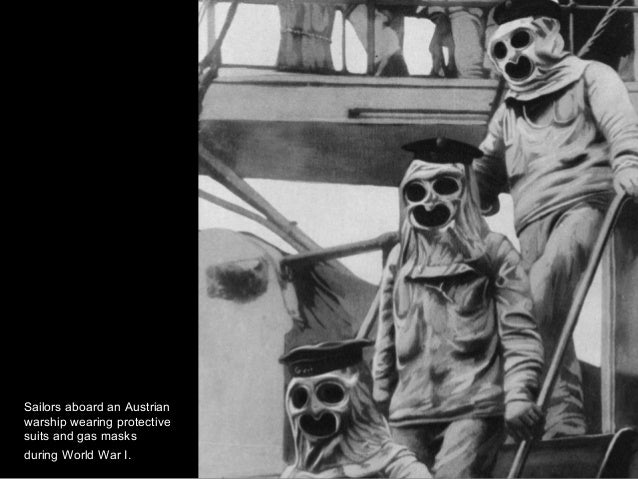 Sailors aboard an Austrian warship wearing protective suits and gas masks during World War I.