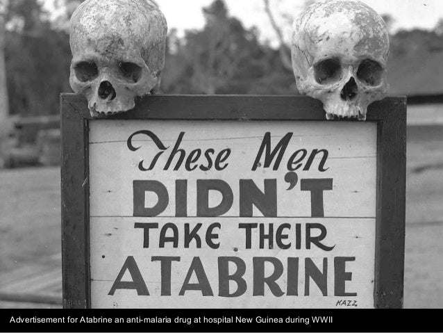 Advertisement for Atabrine an anti-malaria drug at hospital New Guinea during WWII