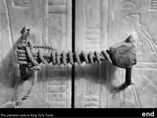 The unbroken seal on King Tut's Tomb. end cast Rare Historical Photos images credit www. Music Jon Bon Jovi Dyin' Aint Muc...