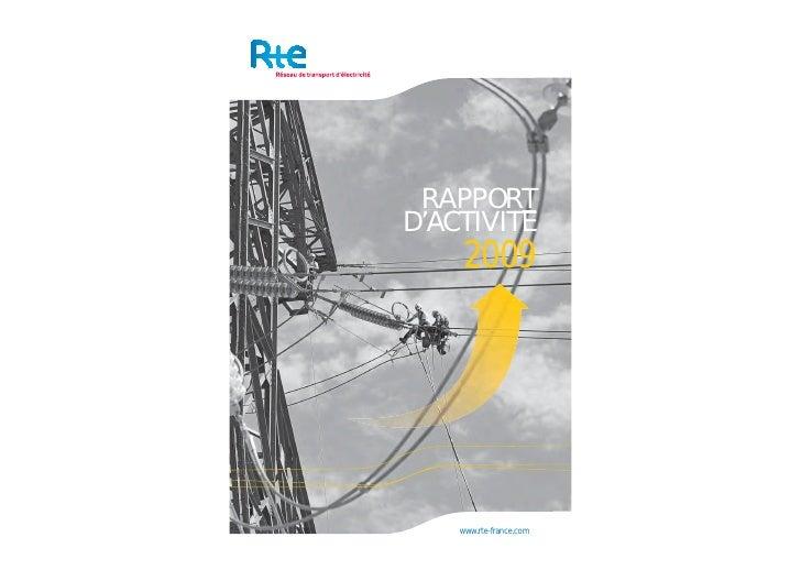 RAPPORT D'ACTIVITE      2009         www.rte-france.com