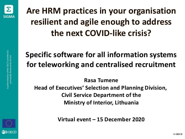 Are HRM practices in your organisation resilient and agile enough to address the next COVID-like crisis? Specific software...