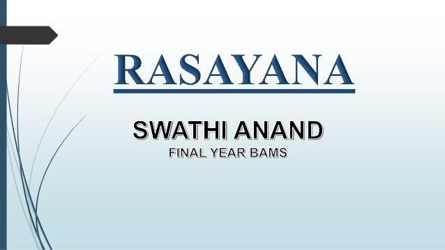 Rasayana Slide 2
