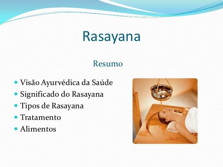 Rasayana   - Carlos Nunes Slide 2