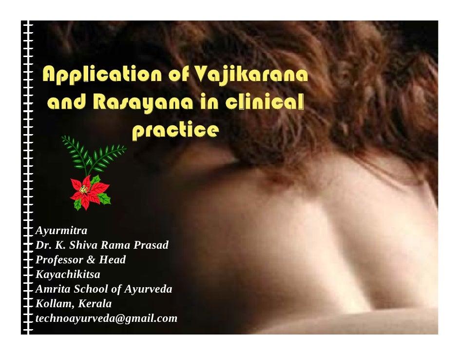 Rasayana Vajikarana at Update Ay2009 Slide 2