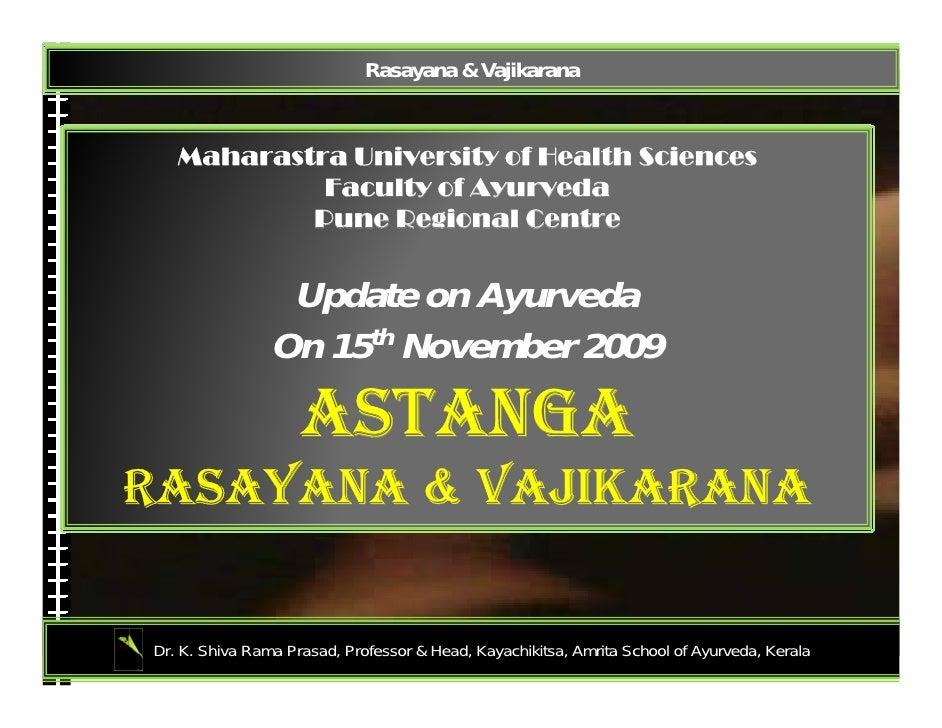 Rasayana Vajikarana at Update Ay2009 Slide 3