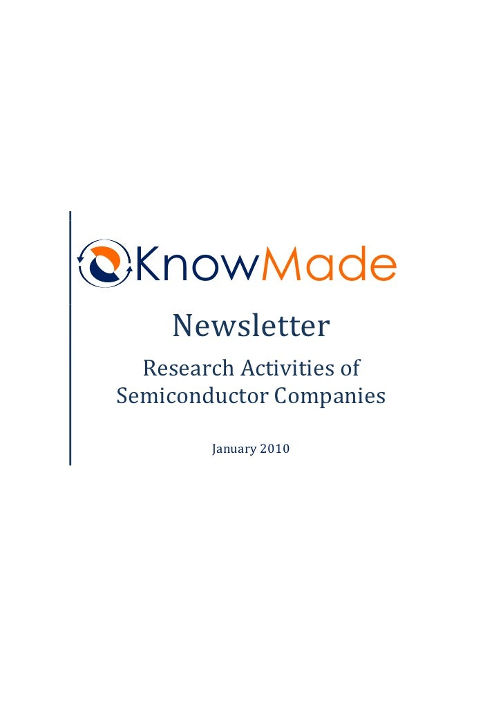KnowMade     Newsletter   Research Activities of Semiconductor Companies          January 2010