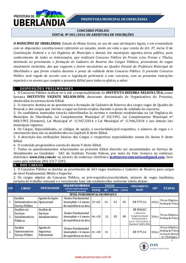 1 PREFEITURA MUNICIPAL DE UBERLÂNDIA CONCURSO PÚBLICO EDITAL Nº 001/2016 DE ABERTURA DE INSCRIÇÕES O MUNICÍPIO DE UBERLÂND...