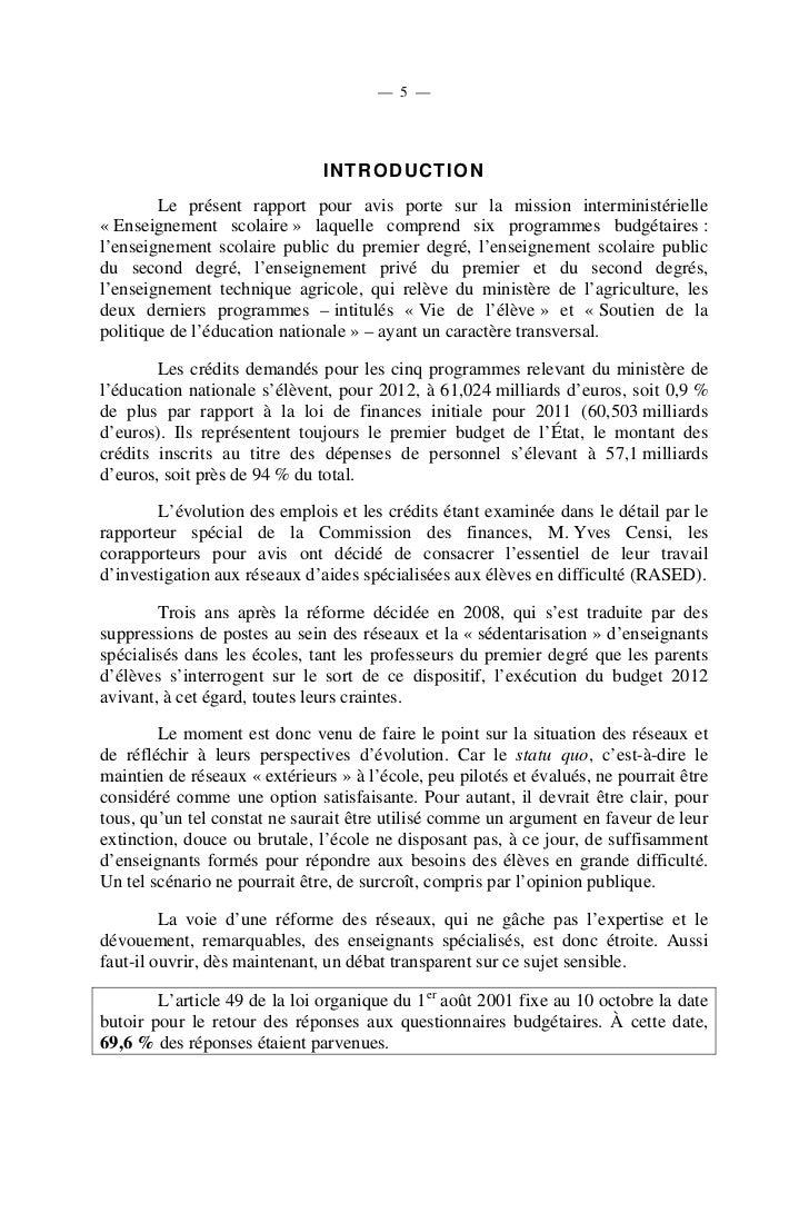 — 7 — I.- UN BUDGET QUI PRÉVOIT LA SUPPRESSION DE 14 000 POSTES        Le projet de budget pour 2012 est, à l'image des pr...
