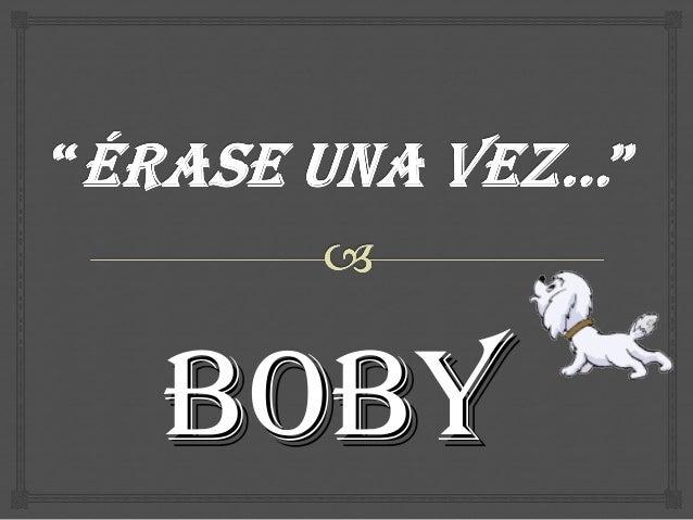 BOBYBOBY