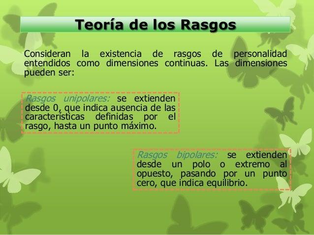 personalidad propósito de las teorías características La teoría se revisa y se modifica con el propósito —nunca plenamente alcanzado y las teorías organicistas de la personalidad características de la.