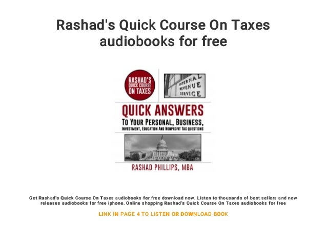 Rashad's quick course on taxes audiobooks for free.