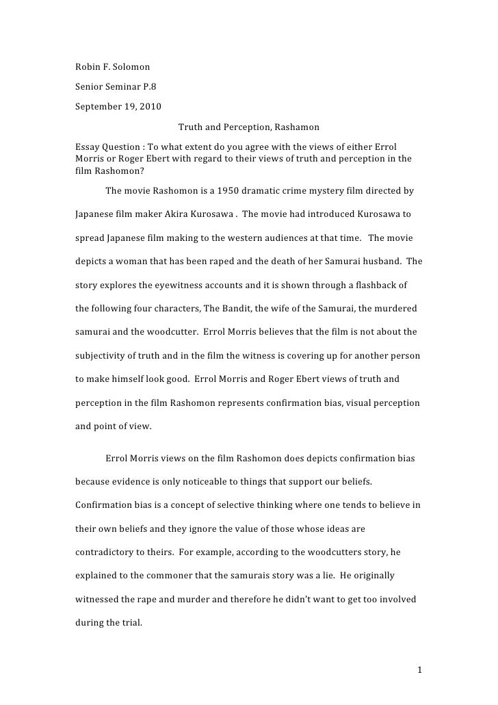 Robin F. SolomonSenior Seminar P.8September 19, 2010                        Truth and Perception, RashamonEssay Question :...
