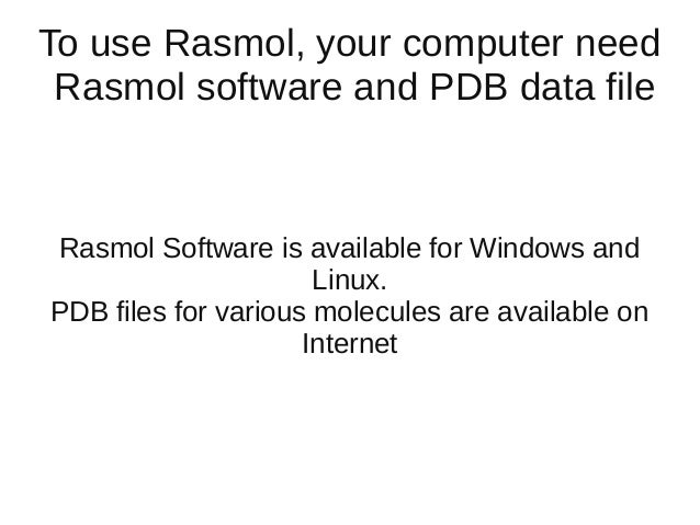 Use of Rasmol and study of proteins