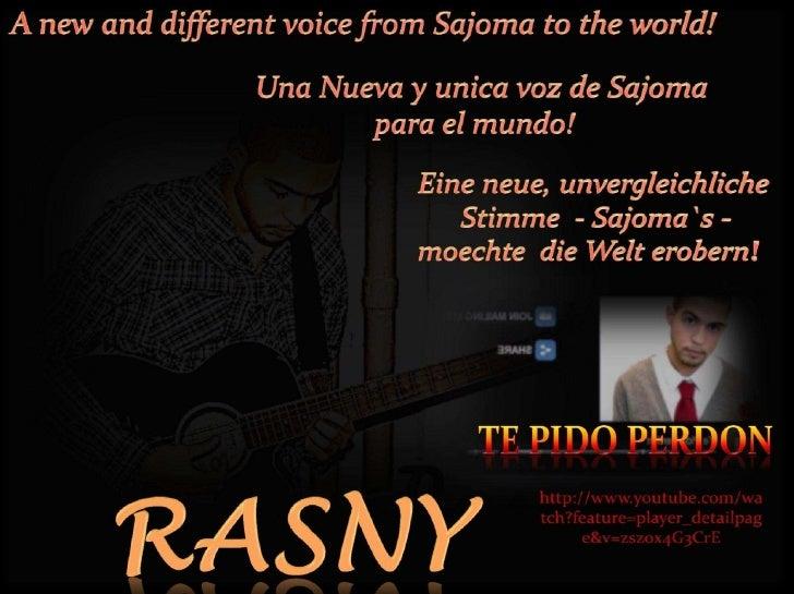 RASNY - SAJOMA - A NEW, AMAZING VOICE STARTED TO ENCHANT HEARTS